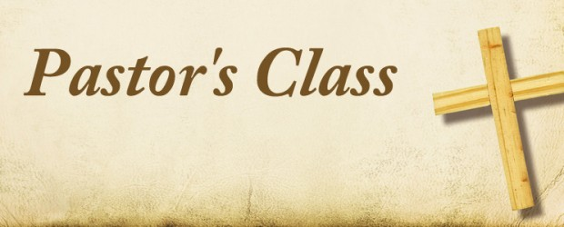 Pastor's Class