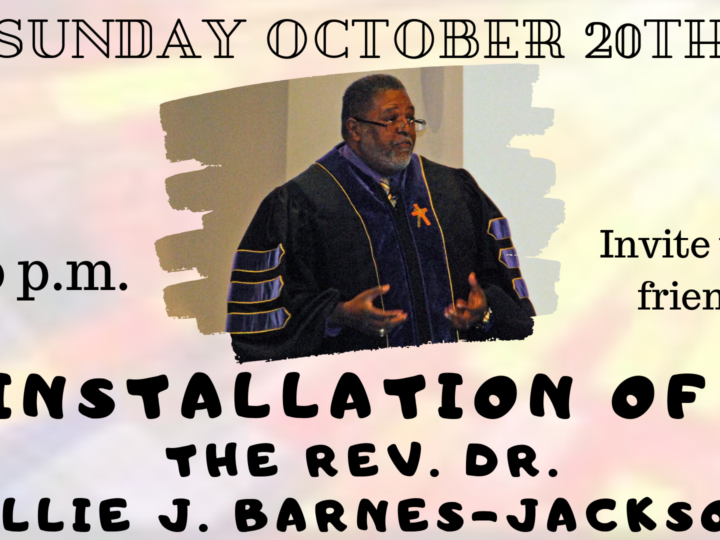 Installation of Rev. Dr. Willie J. Barnes-Jackson